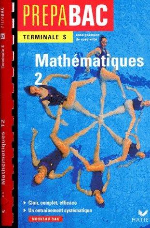 Terminale S - Mathématiques 2 (Enseignement de spécialité)