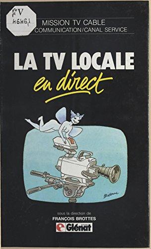 Livre gratuits La TV locale en direct pdf