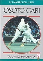 Osoto-gari - Judo masterclass techniques de Yasuhiro Yamashita