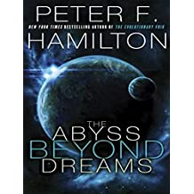 The Abyss Beyond Dreams: A Novel of the Commonwealth (Chronicle of the Fallers)