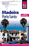 Reise Know-How Madeira und Porto Santo Mit 18 Wanderungen: Reiseführer für individuelles Entdecken - Daniela Schetar