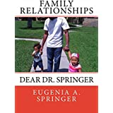 Family Relationships: Dear Dr. Springer (English Edition)