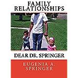 Family Relationships: Dear Dr. Springer (English Edition)