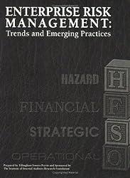 Enterprise Risk Management: Trends and Emerging Practices