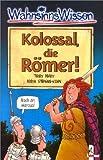 Kolossal, die Römer! bei Amazon kaufen