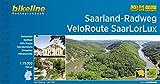 Saarland-Radweg  VeloRoute SaarLorLux: Entlang der Außengrenzen des Saarlandes und Im Dreiländereck zwischen Saarbrücken, Trier, Luxemburg und Metz - 750 km (Bikeline Radtourenbücher)