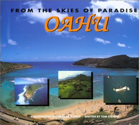 From the Skies of Paradise Oahu -