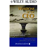 Wisdom of the CEO: Global Leaders Tackle Today's Most Pressing Business Challenges (Wiley Audio)