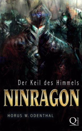 Ninragon: Der Keil des Himmels (Ninragon-Trilogie, Band 2)