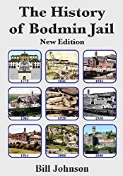 The History of Bodmin Jail