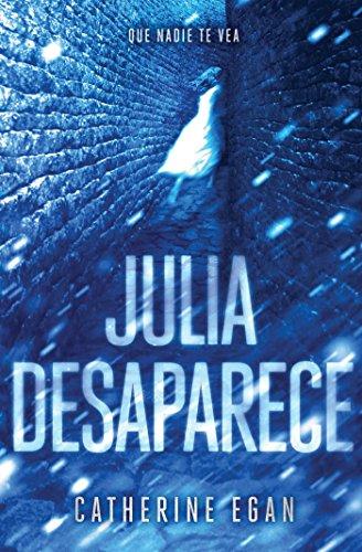 Julia desaparece (Sin límites) por Catherine Egan