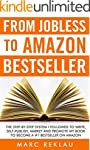 From Jobless to Amazon Bestseller: Th...