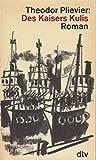 Des Kaisers Kulis - Roman der deutschen Kriegsflotte - Theodor Plievier