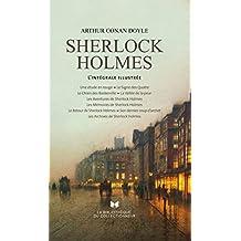 Tout Sherlock Holmes. L'intégrale illustrée