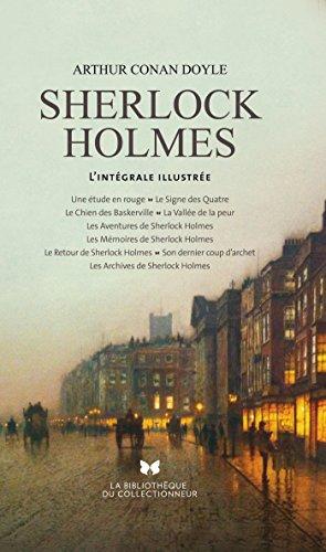 Tout Sherlock Holmes. L'intgrale illustre