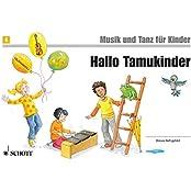 Musik und Tanz für Kinder - Neuausgabe: Hallo Tamukinder: Unterrichtswerk 2. Unterrichtsjahr. Band 4. Kinderheft.