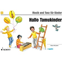 Hallo Tamukinder: Unterrichtswerk 2. Unterrichtsjahr. Band 4. Kinderheft. (Musik und Tanz für Kinder - Neuausgabe)