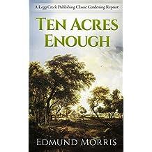 Ten Acres Enough (English Edition)