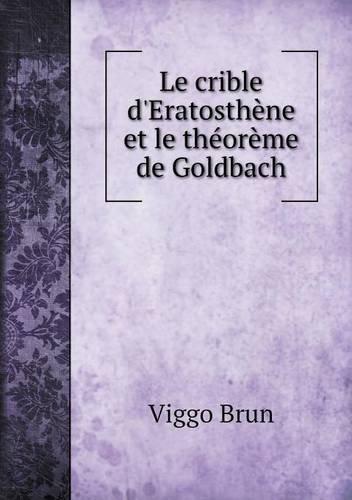Le Crible D'Eratosthene Et Le Theoreme de Goldbach