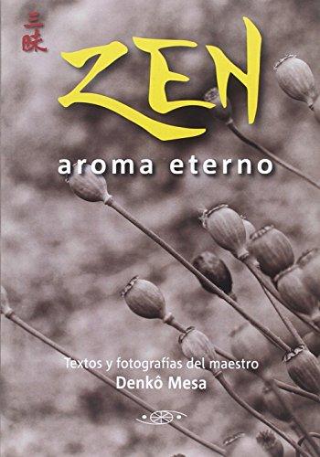 Zen aroma eterno