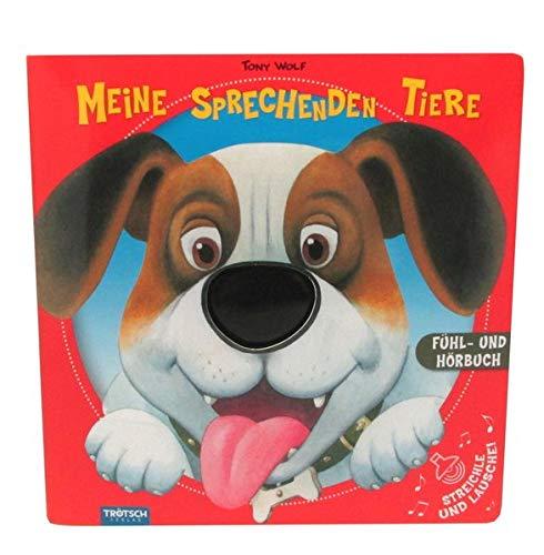 Soundbuch Tiere, Meine sprechenden Tiere, Fühlbuch, Tierbuch, Tiere, Soundbuch: Fühlbuch, Hörbuch, Soundbuch, Tiere, Hunde, Kinderbuch