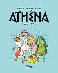 Athéna, tome 1 : A l'école du mont Olympe par Frédéric Bagères