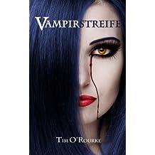 Vampirstreife: Buch Eins der ersten Staffel der Kiera Hudson-Reihe: Volume 1 (Kiera Hudson-Reihe erste Staffel)