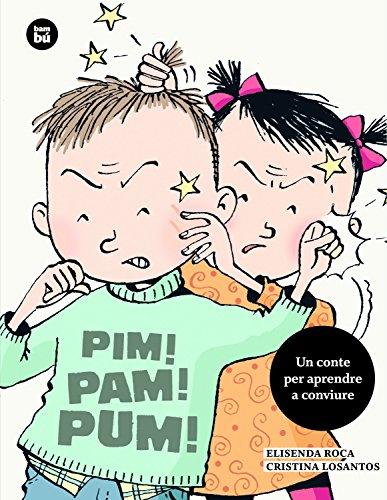Pim! Pam! Pum! (Primers Lectors) por Elisenda Roca