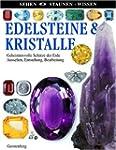 Edelsteine & Kristalle: Geheimnisvoll...