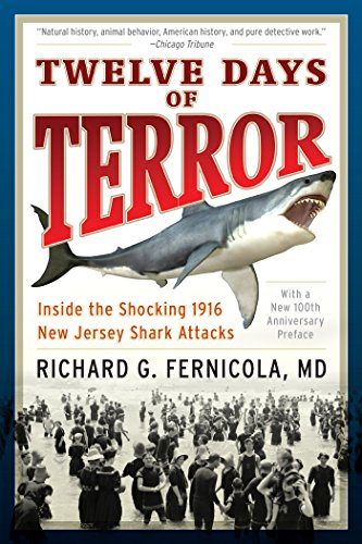 19th Edition Biologie (Twelve Days of Terror: Inside the Shocking 1916 New Jersey Shark Attacks)