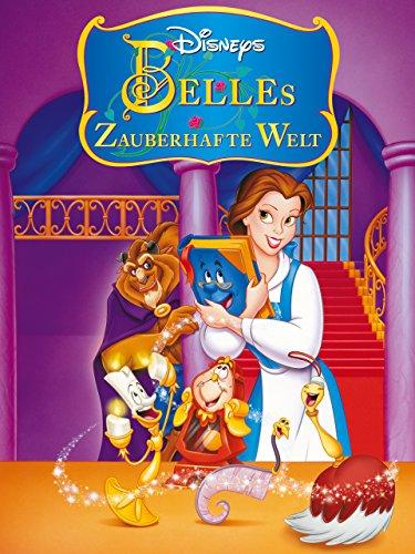 Die zauberhafte Welt von Belle (Belle Prinzessin-klassiker Disney)