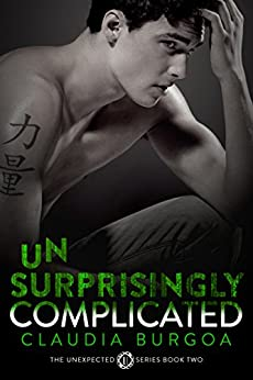Unsurprisingly Complicated (Unexpected Book 2) by [Burgoa, Claudia]