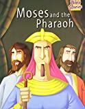 Moses and The Pharaoh: 1 (Bible Stories)