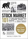 Stock Market 101: From Bull and Bear Markets to Dividends, Shares, and Margins―Your Essential Guide to the Stock Market (Adams 101)