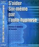 Telecharger Livres S aider soi meme par l auto hypnose (PDF,EPUB,MOBI) gratuits en Francaise