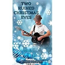 Two Ruined Christmas Eves (Not So Perfect Christmas Eves Book 1) (English Edition)