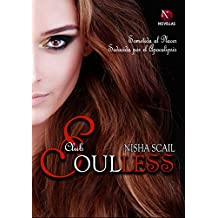 Club Soulless: Sometida al Placer y Seducida por el Apocalipsis