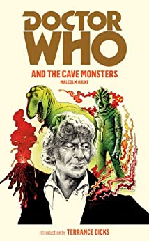 Doctor Who and the Cave Monsters by [Hulke, Malcolm]