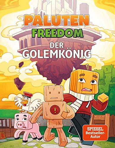 Der Golemkönig: Ein Comic aus der Welt von Minecraft Freedom par Paluten, Haiko Hörnig