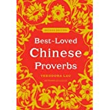 Best-Loved Chinese Proverbs (2nd Edition) by Theodora Lau (15-Jan-2009) Paperback