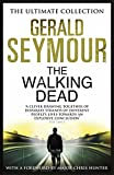 the walking dead by gerald seymour 2014 03 27