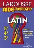 Larousse Aide-Mémoire Latin 5e-4e-3e