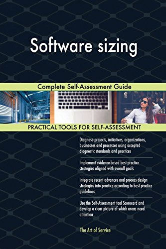 Software sizing: Complete Self-Assessment Guide