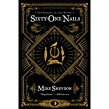 Sixty-One Nails (Courts of the Feyre (Numbered))