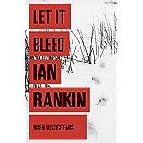 Let it Bleed (A Rebus Novel)