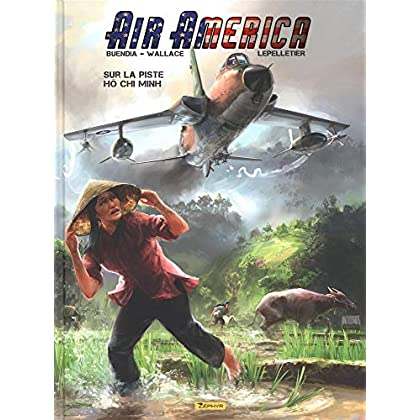 Air America, Tome 1 : Sur la piste Ho Chi Minh