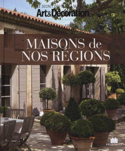 Maisons de nos régions par Pascale Boigontier