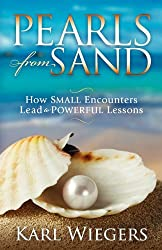 Pearls from Sand: How Small Encounters Lead to Powerful Lessons