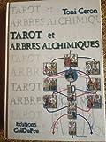 Tarot et arbres alchimiques..