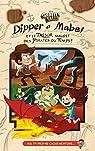 Dipper et Mabel et le trésor maudit des pirates du temps par Drouet